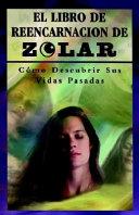 El Libro de Reencarnacion de Zolar
