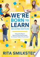 We re Born to Learn Book