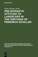 Pre-Romantic Attitude to Landscape in the Writings of Friedrich Schiller