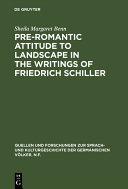 Pre Romantic Attitude to Landscape in the Writings of Friedrich Schiller