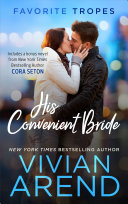 His Convenient Bride  contains Rocky Mountain Angel   Issued to the Bride  One Airman