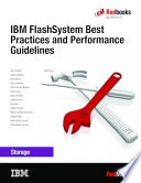 IBM FlashSystem Best Practices and Performance Guidelines