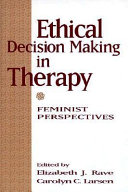 Ethical Decision Making in Therapy: Feminist Perspectives - Google Books