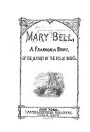 Franconia Stories: Mary Bell. [1878
