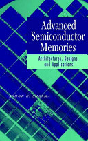 Advanced Semiconductor Memories