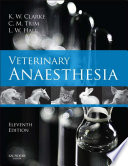 Veterinary Anaesthesia E Book Book