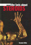 The Facts about Steroids