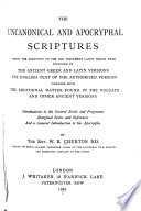 The Uncanonical and Apocryphal Scriptures