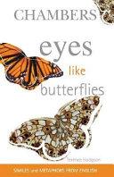 Eyes Like Butterflies