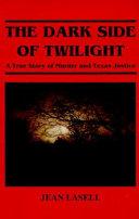 The Dark Side of Twilight