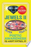 Jewels Ii Black Folks Poetic Awareness