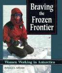Braving the Frozen Frontier