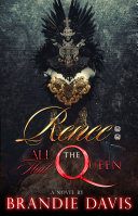 Renee: All Hail the Queen