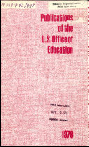 Publications of the U S  Office of Education
