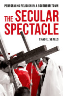 The Secular Spectacle