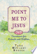Point Me to Jesus