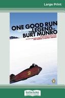 One Good Run (16pt Large Print Edition)