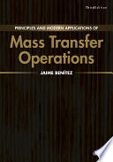 Principles and Modern Applications of Mass Transfer Operations Book