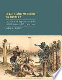 Health and Medicine on Display