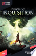 """""""Dragon Age: Inquisition Strategy Guide"""" by GamerGuides.com"""