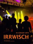 In Concert with IRRWISCH