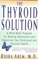 The Thyroid Solution Book