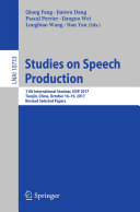 Studies on Speech Production