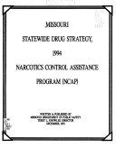 Missouri Statewide Drug Strategy     Narcotics Control Assistance Program  NCAP