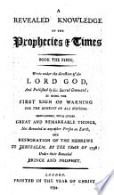 A Revealed Knowledge Of The Prophecies Times Book