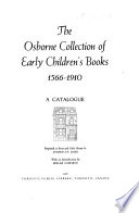 The Osborne Collection of Early Children's Books: 1566-1910