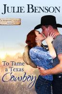 To Tame a Texas Cowboy