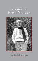 The Essential Henri Nouwen