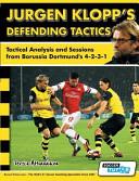 Jurgen Klopp s Defending Tactics   Tactical Analysis and Sessions from Borussia Dortmund s 4 2 3 1