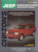 Chilton's Jeep Wagoneer/Commanche/Cherokee 1984-98 Repair Manual