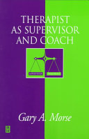 Therapist as Supervisor and Coach