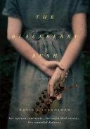 The Blackberry Bush