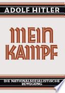 Mein Kampf - Deutsche Sprache - 1925 Ungekürzt
