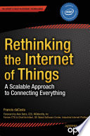 Rethinking the Internet of Things