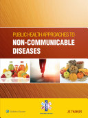 Public Health Approaches to Non   Communicable Diseases