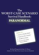 The Worst-Case Scenario Survival Handbook: Paranormal Pdf/ePub eBook