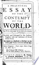 An Essay On The Contempt Of The World A Practical Essay Of The Contempt Of The World Revised And Enlarged By The Author Together With The Additions Of Several Divine Poems Etc Book PDF