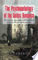 The Psychopathology of the Gothic Romance