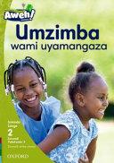 Books - Aweh! IsiZulu Home Language Grade 1 Level 2 Reader 5: Umzimba wami uyamangaza | ISBN 9780190424046
