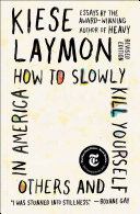 How to Slowly Kill Yourself and Others in America Pdf