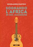 Sognando l'Africa in sol maggiore