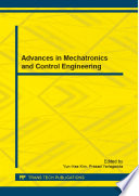 Advances in Mechatronics and Control Engineering