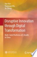 Disruptive Innovation through Digital Transformation