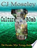 Cu1ture B0mb: The Paradox War Book2