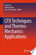 CFD Techniques and Thermo Mechanics Applications