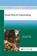 Wood Fibres for Papermaking
